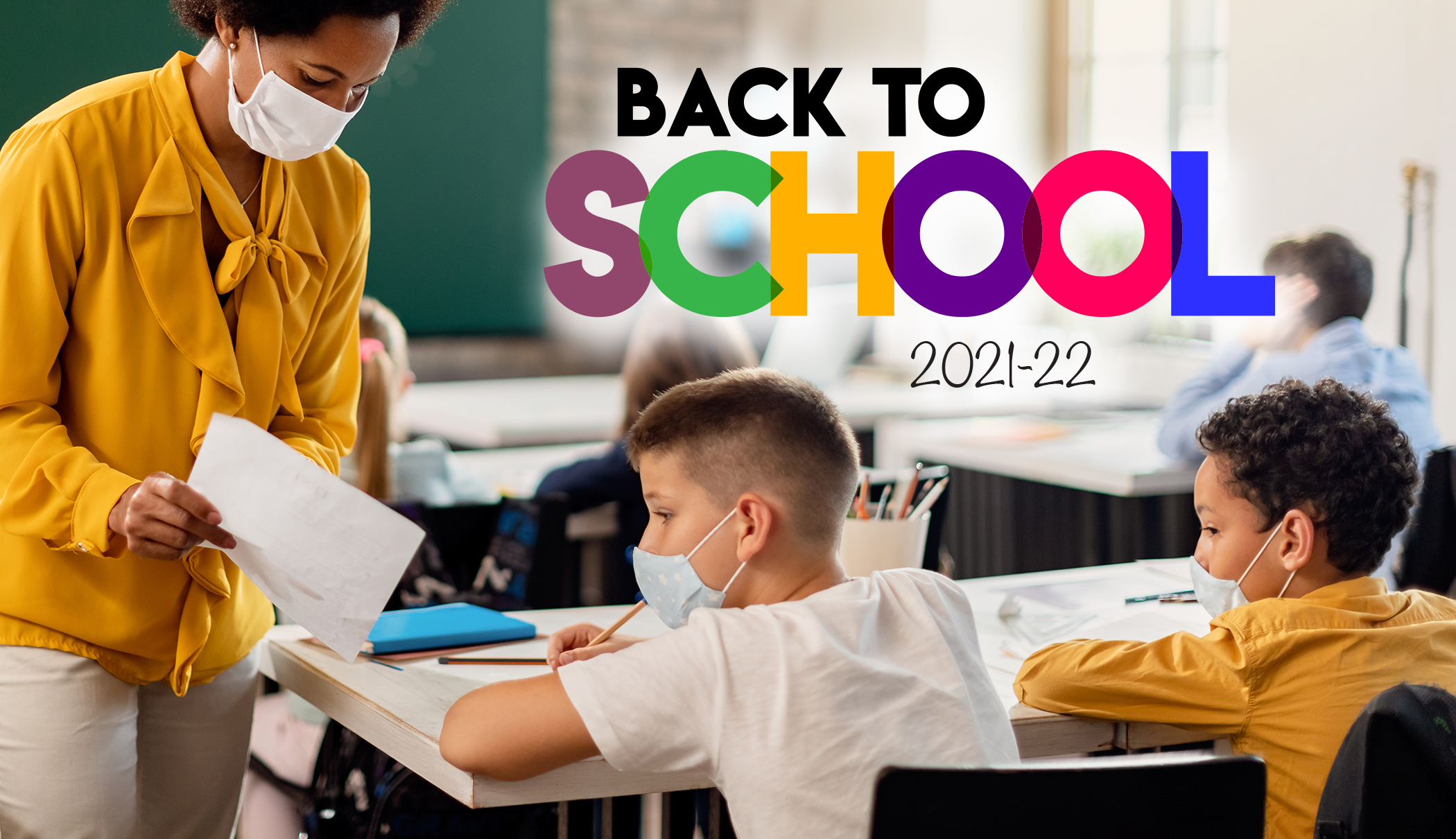 Back to School <br> 2021-2022